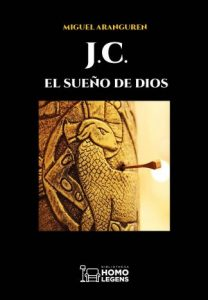 Jesús, J.C. el sueño de Dios Miguel Aranguren