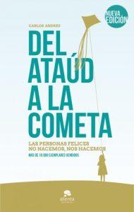 Del ataúd a la cometa. Carlos Andreu